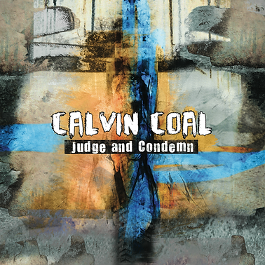 Calvin Coal Judge and Condemn musicien professionnel lyon