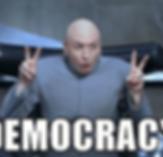 democracy-meme-generator-net-11278889.pn