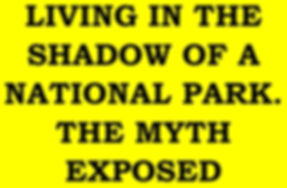 LIVING IN THE SHADOW OF A NATIONAL PARK.