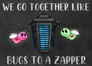 bugs to a zapper card.jpg