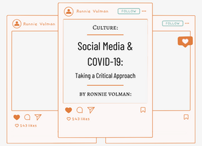 Social Media and COVID-19: Taking a Critical Approach