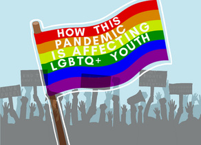 How This Pandemic Is Affecting LGBTQ+ Youth