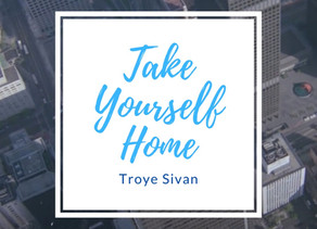 "Review of ""Take Yourself Home"" by Troye Sivan"