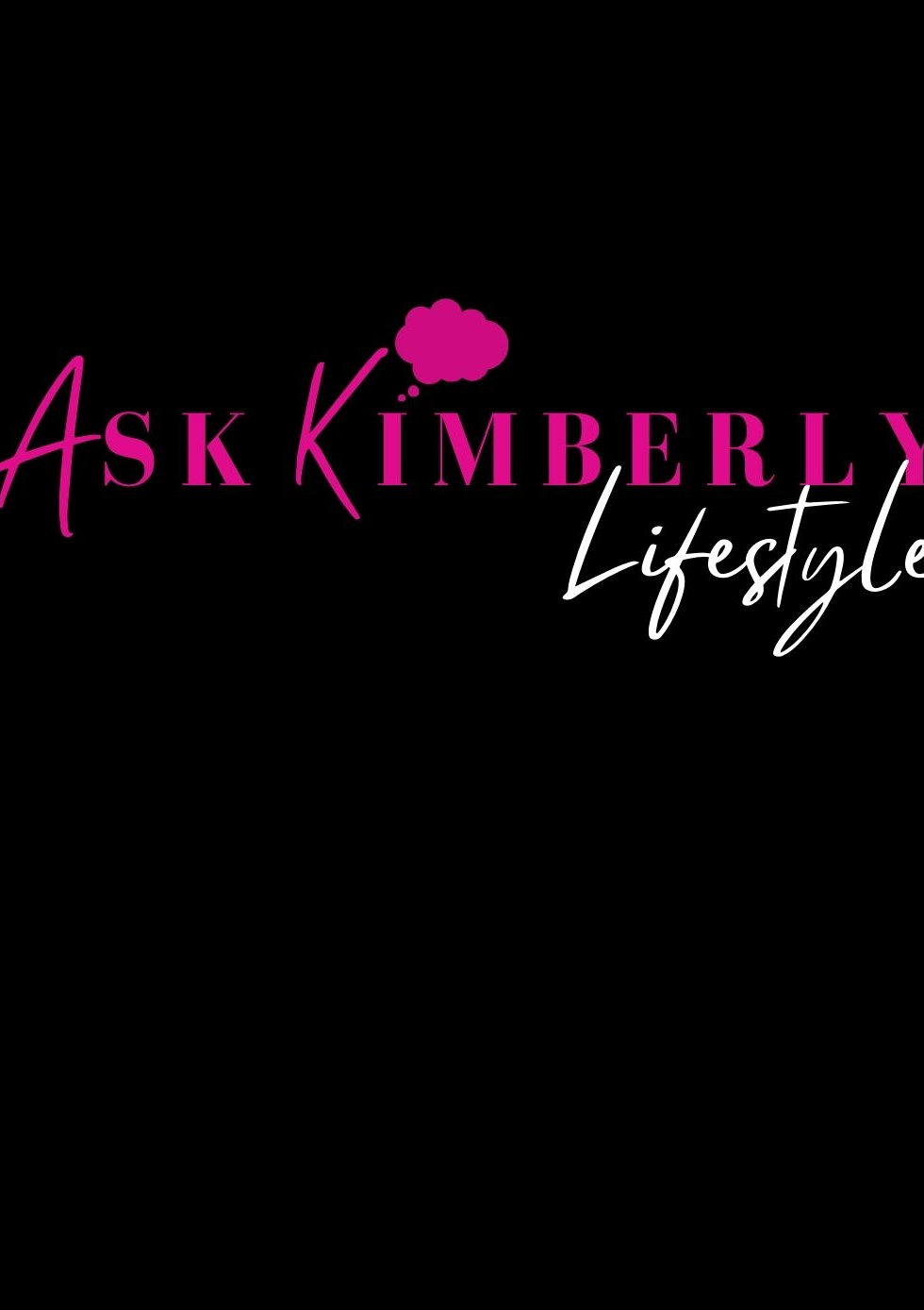 ASK KIMBERLY LIFESTYLE.COM