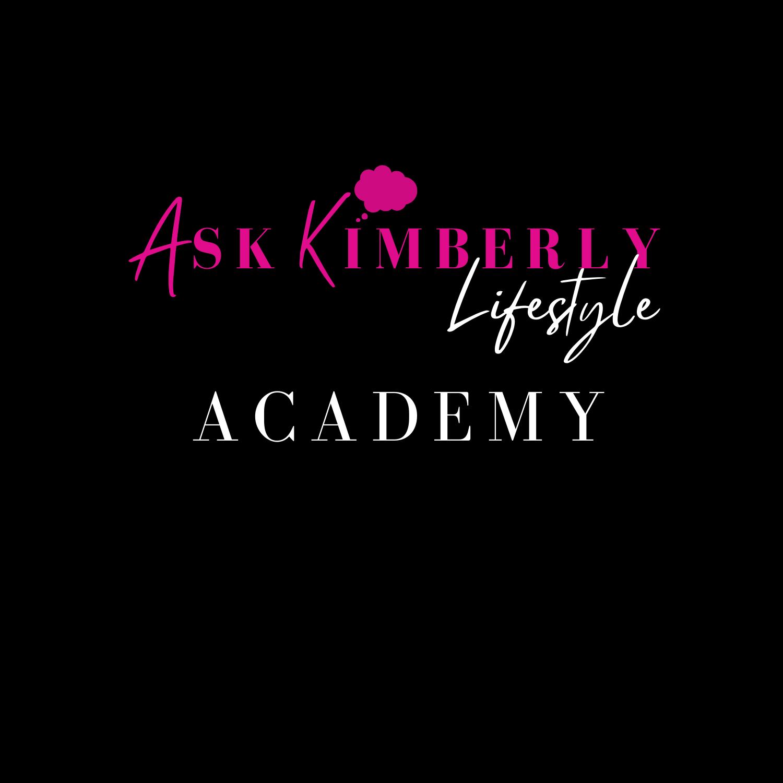 ASK KIMBERLY LIFESTYLE ACADEMY
