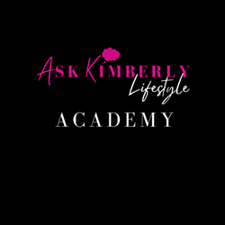 ASK KIMBERLY LIFESTYLE ACADEMY