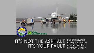 It's not the asphalt it's your fault.jpg