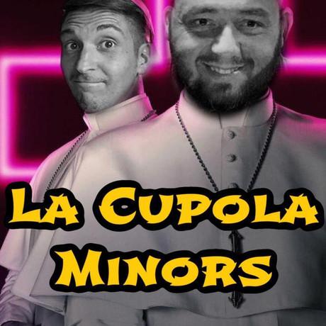 LA CUPOLA MINORS