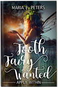 Tooth Fairy Wanted: Apply Within
