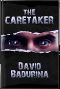 The Caretaker by David Badurina