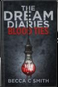 The Dream Diaries: Blood Ties