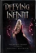 Defying Infiniti by Rachel Hetrick