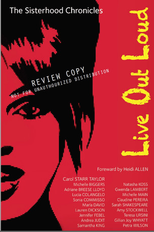 The Sisterhood Chronicles LIVE OUT LOUD - Book Review