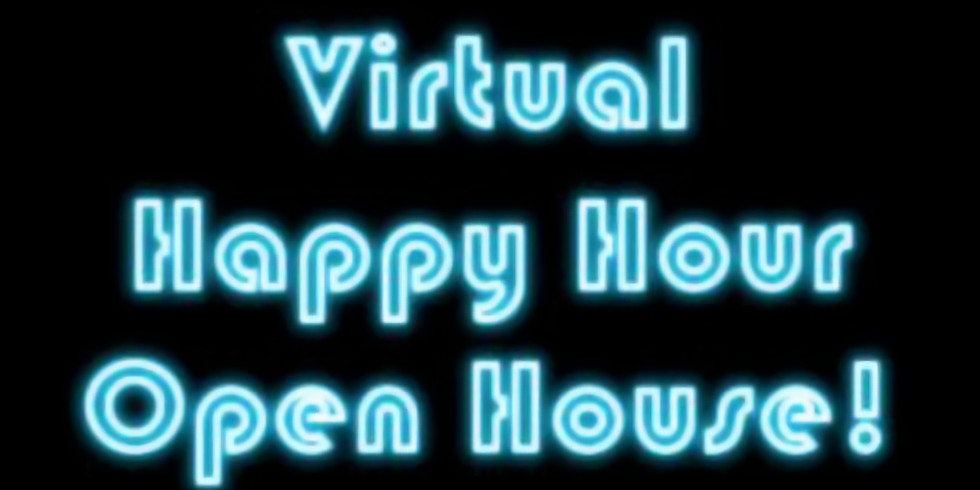 Virtual Happy Hour Open House