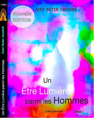 un_être_lumière_parmi_les_hommes_aset_ne