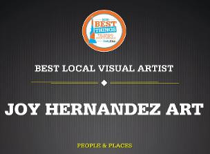 Joy Hernandez wins Best Local Visual Artist award!