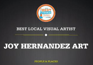 Joy Hernandez wins Best Local Visual Artist award!