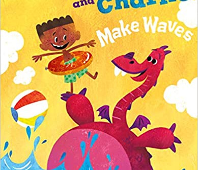Rosie the Dragon and Charlie Make Waves Hardcover