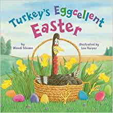 Turkey's Eggcellent Easter (Turkey Trouble) Hardcover