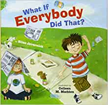 What If Everybody Did That? Hardcover