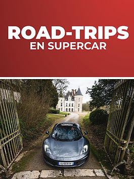 Road-trips en supercar Tours Prestige Cars