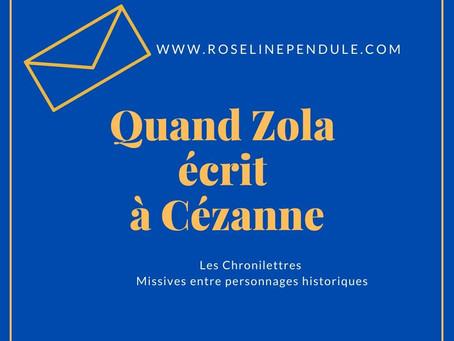 Quand Zola écrit à Cézanne