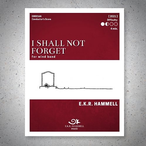 I Shall Not Forget (band version) [SCORE]