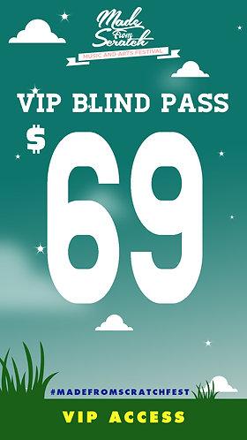 VIP Blind Pass