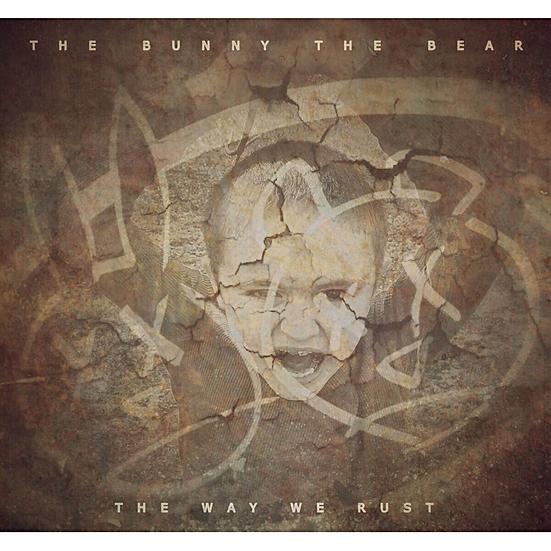 THE WAY WE RUST CD