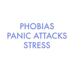 phobias panic attacks stress