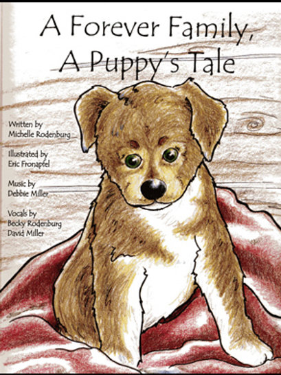 A Forever Family, A Puppy's Tale