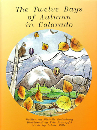 The Twelve Days of Autumn in Colorado