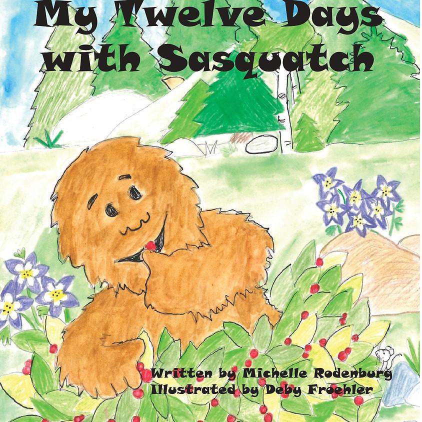 Introducing My Twelve Days with Sasquatch