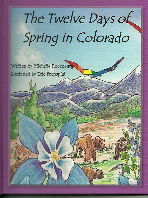 The Twelve Days of Spring in Colorado