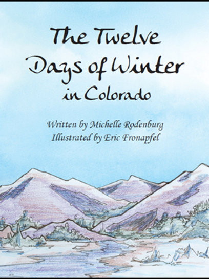 The Twelve Days of Winter in Colorado