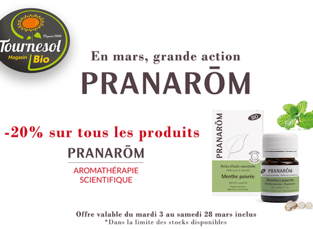 En mars : ACTION Pranarôm chez Tournesol !