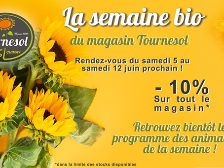 La semaine BIO du Tournesol