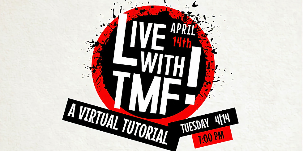 LIVE with TMF! - A Virtual Tutorial