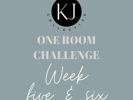 One Room Challenge Spring Week 5 & 6