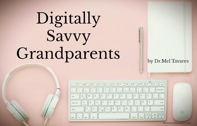 Digitally Savvy Grandparents