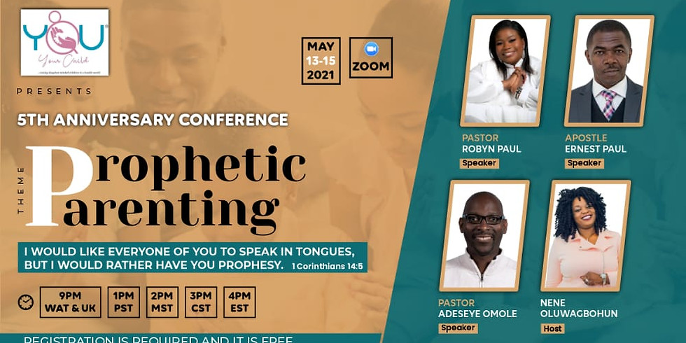 5th Anniversary Conference - Prophetic Parenting