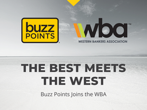 The Best Meets The West: Western Bankers Association Welcomes Buzz Points as Newest Member