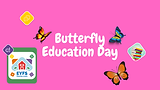 Butterfly Education Day