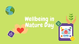 Wellbeing in Nature Day