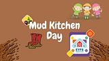 Mud Kitchen Day