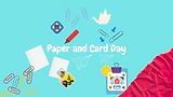 Paper and Card Day
