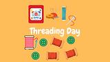 Threading Day