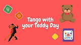 Tango with your Teddy