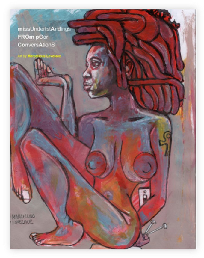 Get the New Art Book: Missunderstandings From Poor Conversations Art book by Marcellous Lovelace