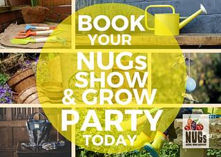 Host a NUGs Show & Grow Party